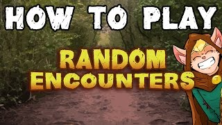 HOW TO PLAY: Random Encounters