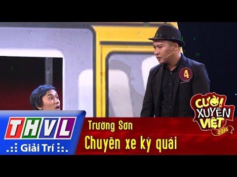 Cười xuyên Việt 2016 Tập 3 - Chuyến xe kỳ quái - Trường Sơn