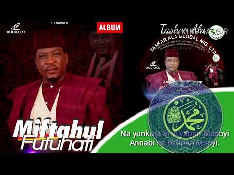 Aminu Ala ( MUHAMMADU MIFTAHUL FUTUHATI LINZAMIN RAYUWA 1)