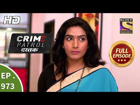 Crime Patrol Dastak - Ep 973 - Full Episode - 8th February, 2019