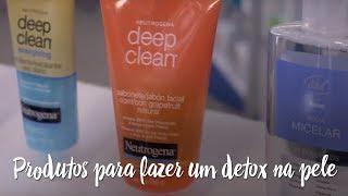 Produtos para fazer um detox na pele no final de semana