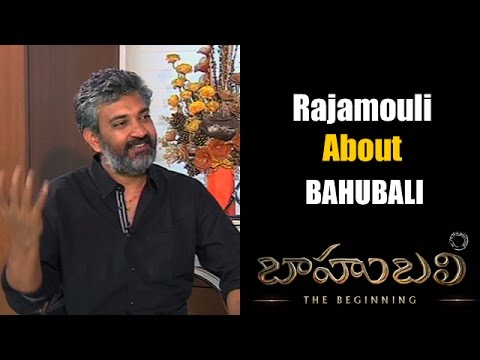 Rajamoli about Bahubali Movie   Bahubal