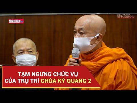 Tạm ngưng chức vụ của Trụ trì chùa Kỳ Quang 2