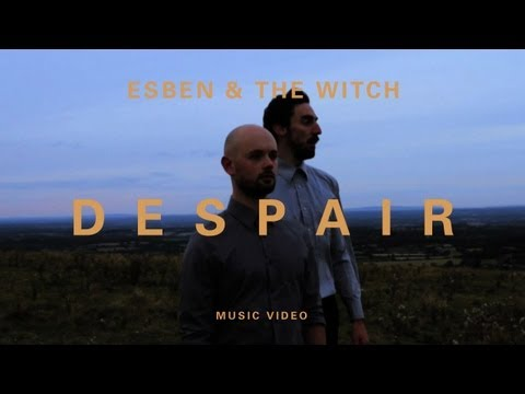 Esben and the Witch - &quot;Despair&quot; (Official Music Video) - YouTube