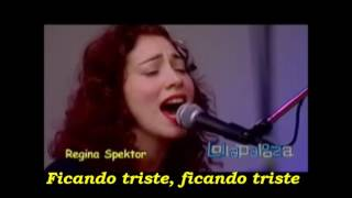 Regina Spektor - Better (Legendado)