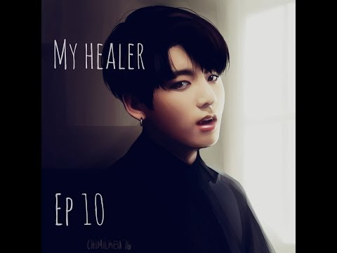[BTS]Jungkook ff~My healer-ep 10