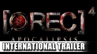 REC 4 Apocalypse International Trailer (2012)
