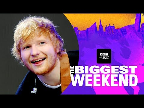 Ed Sheeran - Castle on the Hill (The Biggest Weekend) (видео)
