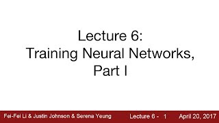 Nonton Lecture 6   Training Neural Networks I Film Subtitle Indonesia Streaming Movie Download