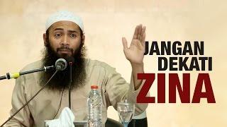 Video Ceramah Umum: Jangan Dekati Zina - Ustadz Dr. Syafiq Riza Basalamah, MA. MP3, 3GP, MP4, WEBM, AVI, FLV Juni 2018