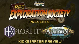 RPG Exploration Society - HEXplore It - Forests of Adrimon PREVIEW