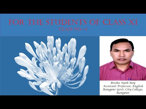 Class XI, English 1st Paper, Class No_ 04//Bissha Nath Roy