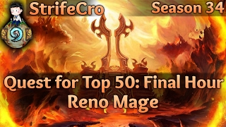 Hearthstone Hearthstone Reno Mage: Quest for Top 50 Final Hours