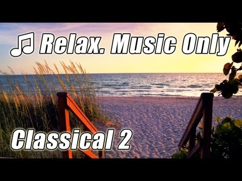 CLASSICAL MUSIC for STUDYING 2 Playlist Study Music Musica Para Estudar Instrumental Clasica Relax