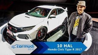 Video Honda Civic Type R 2017 Indonesia - 10 HAL yang Perlu Diketahui MP3, 3GP, MP4, WEBM, AVI, FLV Desember 2017