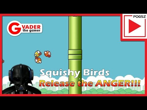 G-Vader game play video - Squishy birds