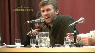 Juan B Justo y el Socialismo Argentino Parte 3 de 5