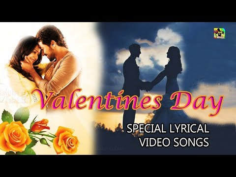 Video songs - Happy Valentine's Day 2019   (Lyric Video)  Love Album Songs  Tamil Love Album Songs 2019