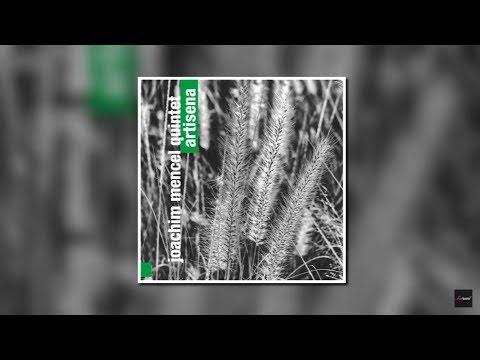 Joachim Mencel Quintet - Artisena online metal music video by JOACHIM MENCEL