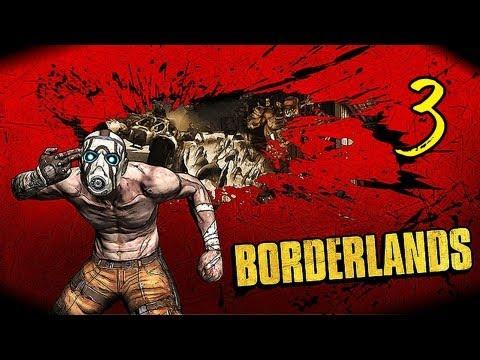 Поиграем Borderlands (co-op) # 3 [Сумбур]