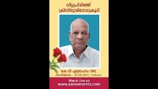 Funeral Service : K. V. Abraham (98)