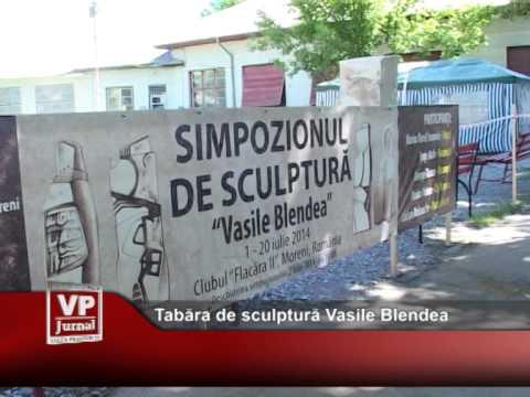 Tabăra de sculptură Vasile Blendea