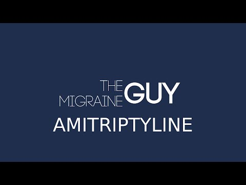 The Migraine Guy - Amitriptyline