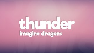 Video Imagine Dragons - Thunder (Lyrics / Lyric Video) MP3, 3GP, MP4, WEBM, AVI, FLV Januari 2018