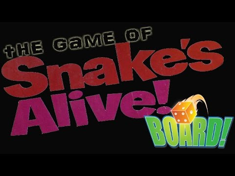 BOARD! Season 4 Episode 6: THE GAME OF SNAKE'S ALIVE