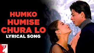 Video Lyrical: Humko Humise Chura Lo Song with Lyrics | Mohabbatein | Shah Rukh Khan | Anand Bakshi MP3, 3GP, MP4, WEBM, AVI, FLV Agustus 2018
