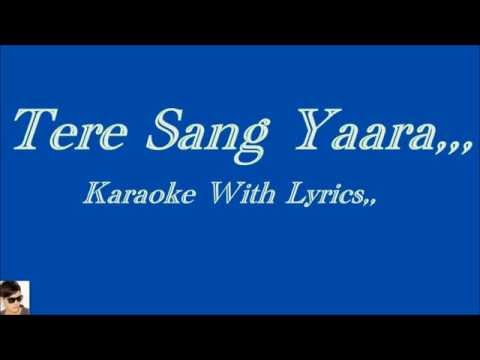 Video Tere Sang Yaara, Karaoke With Lyrics,, download in MP3, 3GP, MP4, WEBM, AVI, FLV January 2017