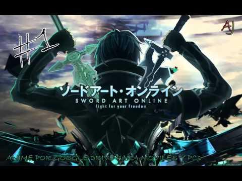 Sword Art Online Capitulo 1 (Google Drive)