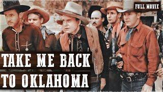 TAKE ME BACK TO OKLAHOMA | Tex Ritter | Bob Wills | Full Length Western Movie | English |HD | 720p