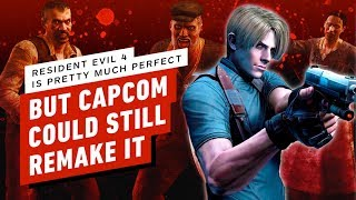 Resident Evil 4 Is Pretty Much Perfect, But Here's How Capcom Could Remake It by IGN