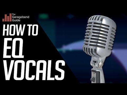 How To EQ Vocals in GarageBand