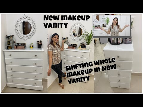NEW vanity || shifting whole Makeup In new vanity || affordable vanity
