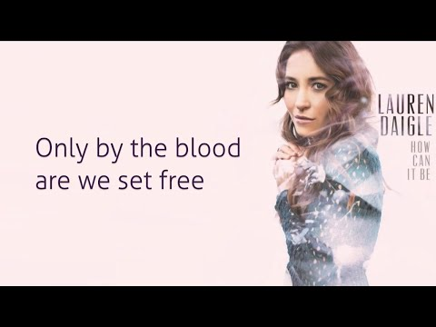 Power To Redeem (feat. All Sons & Daughters) (Lyric Video) - Lauren Daigle