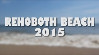 Rehoboth Beach (DE) United States  city pictures gallery : Rehoboth Beach 2015