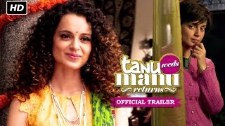 Nonton Tanu Weds Manu Returns   Official Trailer   Kangana Ranaut  R  Madhavan Film Subtitle Indonesia Streaming Movie Download
