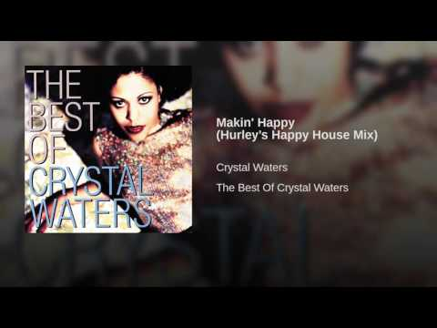 Makin' Happy (Hurley's Happy House Mix)