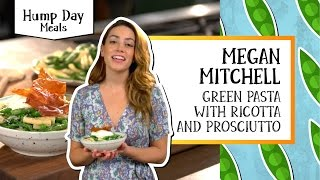 Hump Day Meals | Green Pasta with Ricotta & Prosciutto - Megan Mitchell by Tastemade