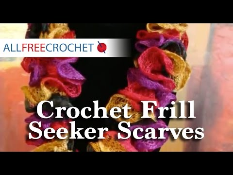 How To Crochet Frill Seeker Scarves