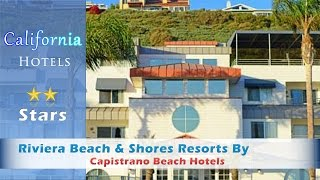 Capistrano Beach (CA) United States  city pictures gallery : Riviera Beach & Shores Resorts By Diamond Resorts - Capistrano Beach Hotels, California