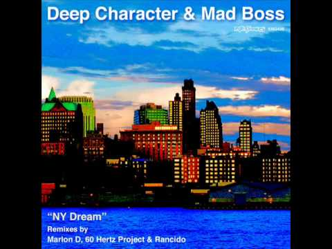 Deep Character & Mad Boss  Ft Big Daddy Ny Dream  (Rancido's Deep Journey Spirits Dub)
