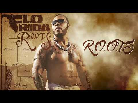 Flo Rida - R.O.O.T.S. [Official Audio]
