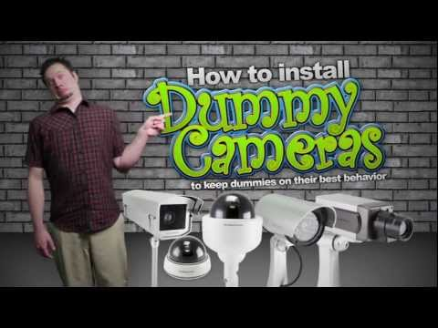 How to install Dummy Security Cameras to keep dummies on their best behavior