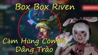 Với Boxbox, người chơi Riven đem lại cho cộng đồng game thủ nhiều cảm hứng nhất từ những pha Combo cực kì mượt mà. Dẫu biết Rank của Boxbox không cao bằng nh...