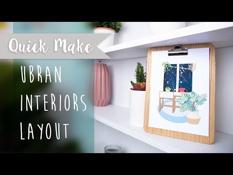 Urban Interiors Layout - Sizzix