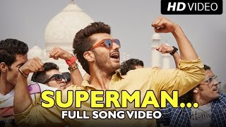 Superman – Tevar (Video Song) | Arjun Kapoor