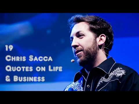 19 Chris Sacca Quotes on Life & Business  Sameer Gudhate